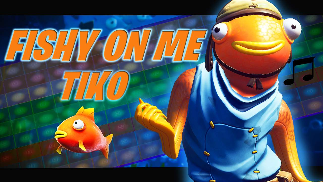 Fishy On Me Tiko Fortnite Creative Map Codes Dropnite Com